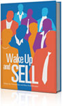 Wake Up and Sell