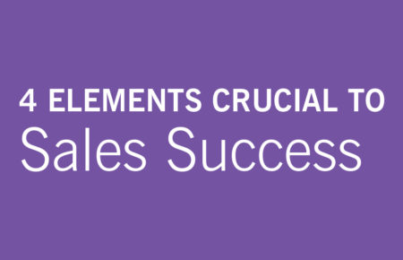4 Elements Crucial to Sales Success