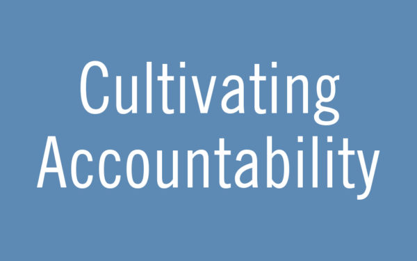 Cultivating Accountability