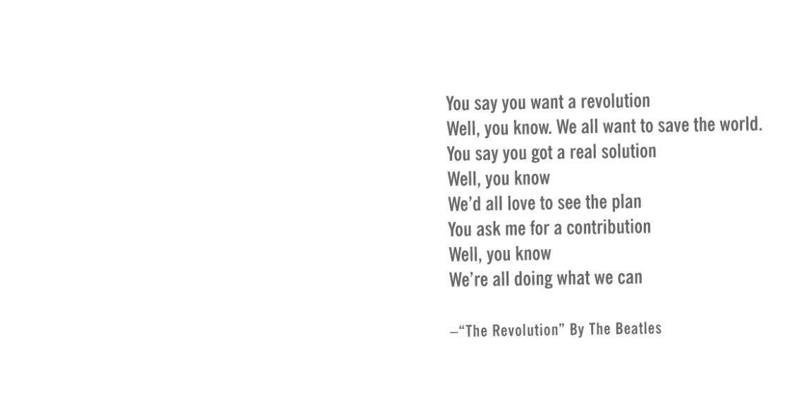 The Revolution – Doing What We Can
