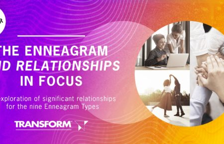 The Enneagram and Relationships in Focus Webinar Series