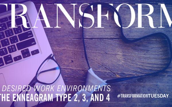 The Enneagram Desired Work Environment: Heart Types