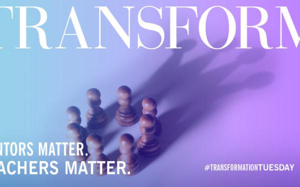 Mentors matter. Teachers matter.